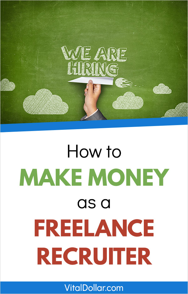 How to Make Money as a Freelance Recruiter. This looks like an awesome side hustle as a way to make extra cash. This guy made $25,000 freelancing on the side of his full-time job. Basically, you\'ll work for companies to place employees in open positions, and when someone is hired you can make a few hundred or thousand dollars. You can work from home with a flexible schedule as a stay at home mom or dad. #sidehustle #makemoney #makingmoney #freelancing