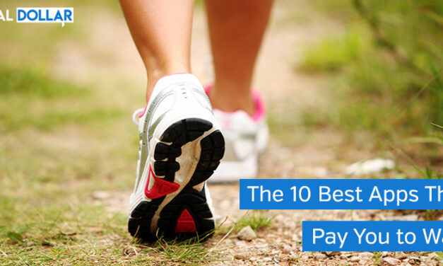 The 10 Best Apps That Pay You to Walk