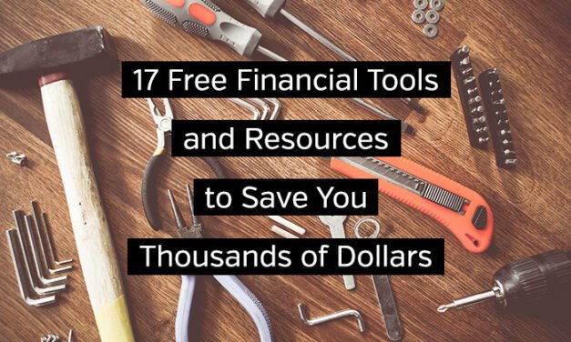 17 Free Financial Tools and Resources to Save You Thousands of Dollars