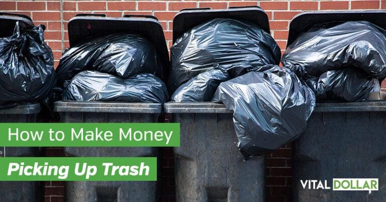 Picking Up Trash: A Surprisingly Lucrative Side Hustle