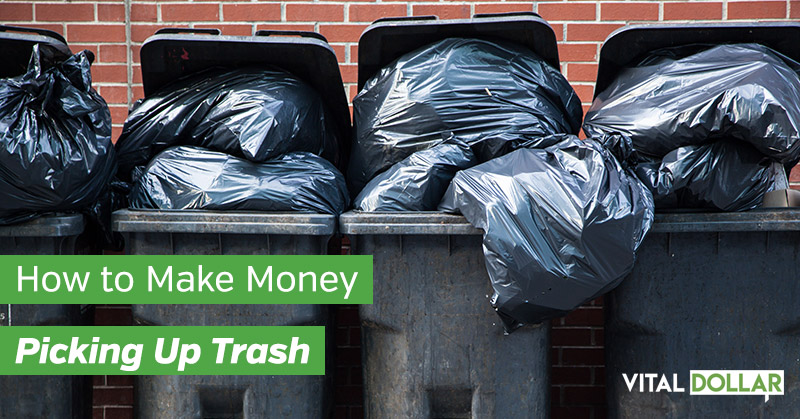 How to Make Money Picking Up Trash