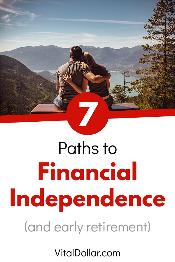 7 Different Paths to Financial Independence. If you want to achieve financial freedom and enjoy a comfortable retirement, at any age, be sure to see this list of different approaches that you can take. For those who are in the FIRE or FI community, this may help to give you a plan that you can follow for early retirement. Save money, live frugally, make more money, start a side hustle, build a business, and more. #fire #fi #retireearly #earlyretirement #retirement