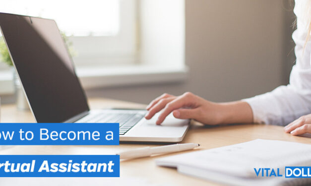 How to Become a Virtual Assistant and Work from Home