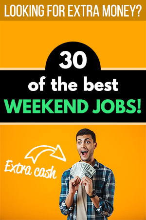 30 of the Best Weekend Jobs