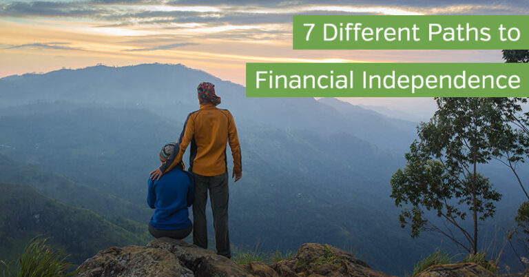 7 Different Paths to Financial Independence