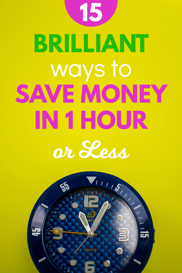 15 Brilliant Ways to Save Money in 1 Hour or Less. Don\'t miss these extremely effective ways to start saving money without much time or effort! These easy wins will keep more money in your wallet or bank account and reduce your bills, creating more breathing room in your budget. Ideas, tips, tricks, and hacks for frugal living that makes the most of your money and cash. #savemoney #savingmoney #saving #frugal #frugalliving #budget #budgeting #personalfinance