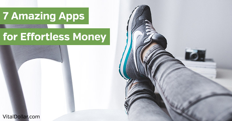 Apps for Effortless Money