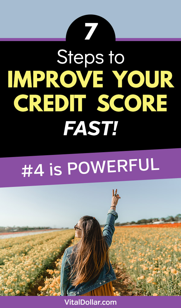 7 Steps to Improve Your Credit Score Fast. If you anticipate a big purchase, move, or job change in the near future, you may want to increase your credit score quickly. Follow these steps to see a big boost in your score in as little time as one or two months. The tips include things like getting your free credit score and credit report, filing disputes for any errors, increasing your credit limit, and a few little-known secrets. #credit #finance #personalfinance