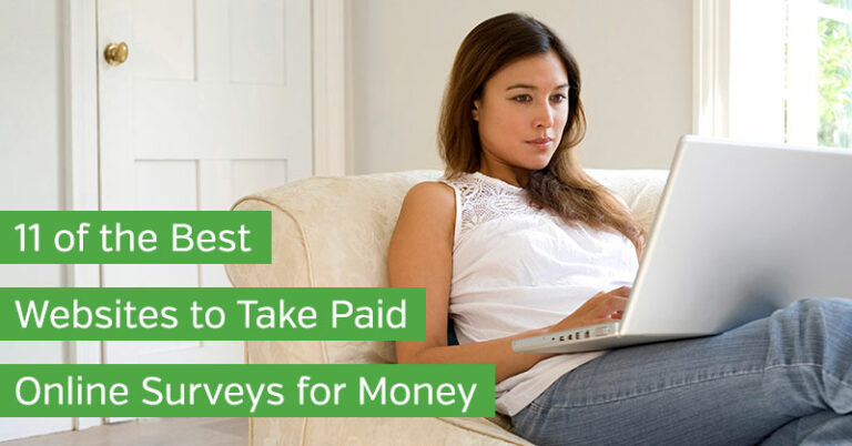 11 of the Best Websites to Take Paid Online Surveys for Money