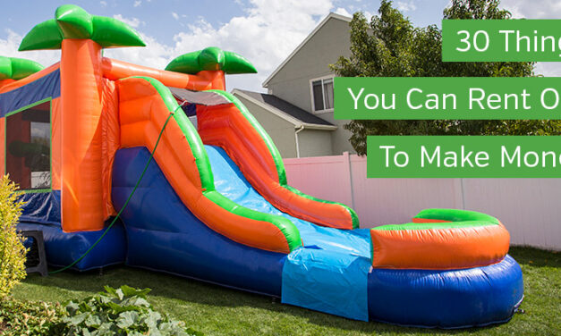 30 Things You Can Rent Out to Make Money