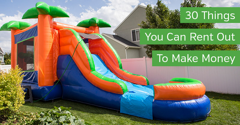 Things You Can Rent Out to Make Money