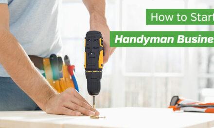 How to Start a Handyman Business