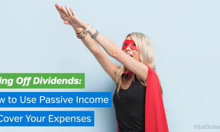 Living Off Dividends: How to Use Passive Income to Cover Your Expenses