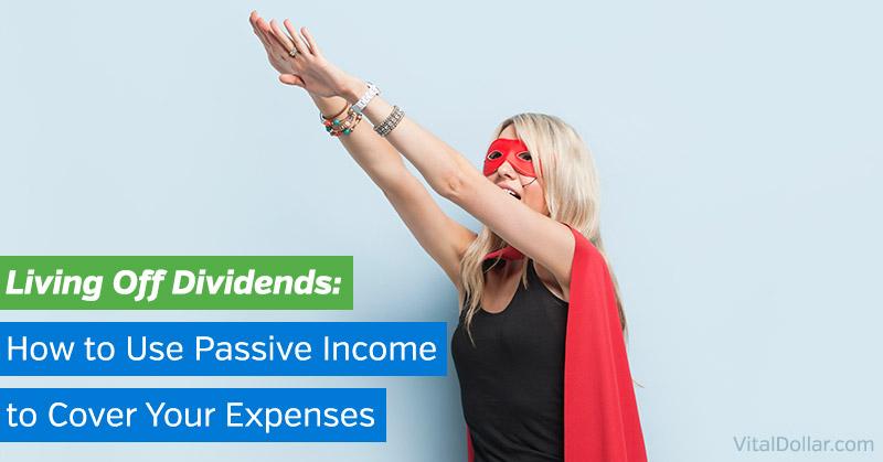 Living Off Dividends