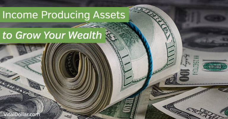 21 Income Producing Assets to Grow Your Wealth