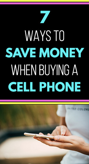 How to Save Money When Buying a Cell Phone