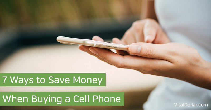 Save Money When Buying a Cell Phone