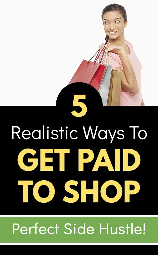 5 Realistic Ways to Get Paid to Shop. If you love shopping, did you know that you can make extra money by doing it? It\'s true, and it can be a great side hustle to earn extra cash in your spare time. Learn about shopping for others, working as a mystery shopper, starting your own assistant or concierge business, cashback apps, and rewards credit cards. Find jobs and learn how to start making money as a shopper. #makemoney #makingmoney #sidehustle #money