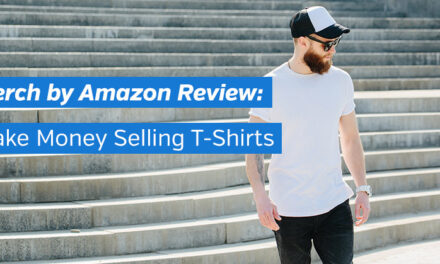 Merch by Amazon Review: Make Money by Selling T-Shirts and Apparel
