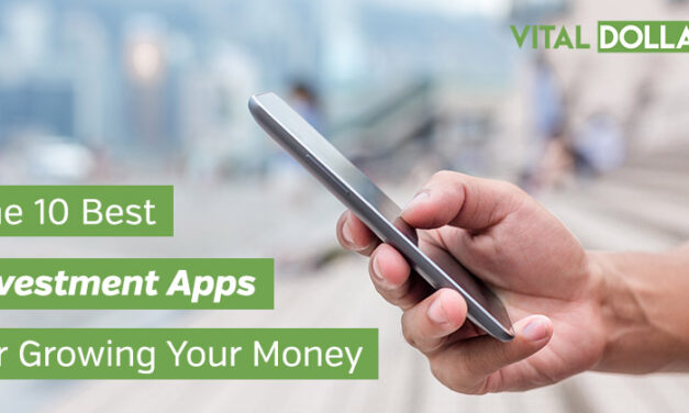 The 10 Best Investment Apps for Growing Your Money