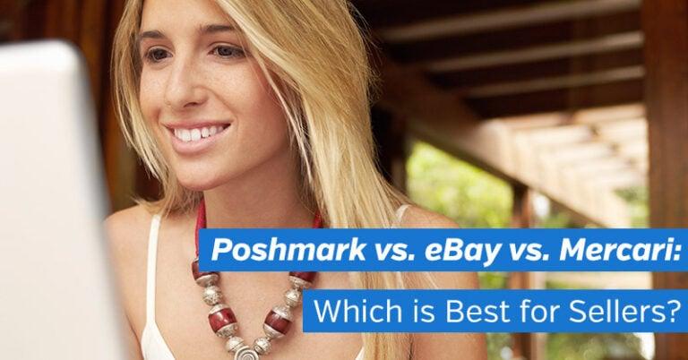 Selling on Poshmark vs. Mercari vs. eBay: Which is Best for Sellers?