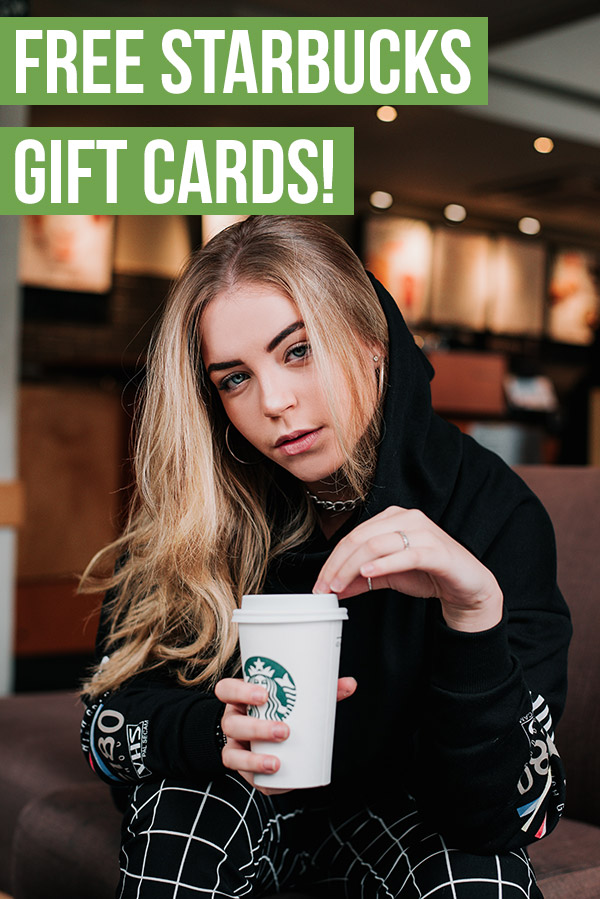 10 Ways to Get Free Starbucks Gift Cards. If you love coffee, you won\'t want to miss out on these awesome ways to easily earn free gift cards for Starbucks. With just a little bit of effort in your spare time, there are a lot of apps and websites that make it easy to get free Starbucks gift cards. #frugal #free