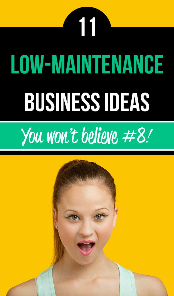 11 Low-Maintenance Businesses for Extra Income on a Busy Schedule. Make extra money as a side hustle with these business ideas that don\'t require a lot of your time. Even with a busy schedule you can earn money and secure your financial future with a business that runs mostly on autopilot. In some cases you will hire other people to do some of the work. These money-making ideas are perfect for lifestyle businesses. #makemoney #sidehustle #entrepreneur