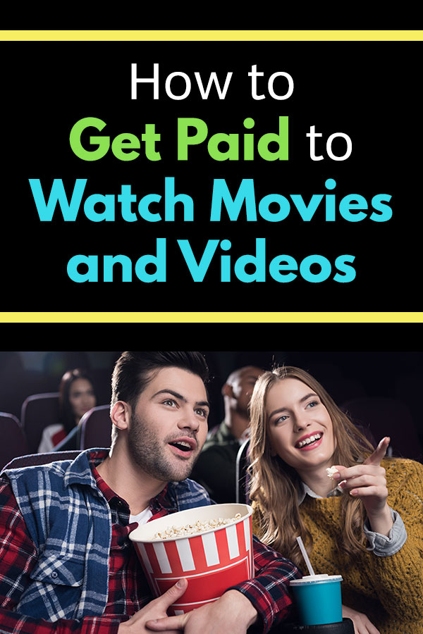 Looking to make some extra money? A side hustle doesn\'t have to be all work and no fun. Earn some extra money in your spare time without picking up a boring part-time job. This article shows how you can get paid to watch movies and videos. This includes movies at theatres, at home on TV, and online videos. #makemoney #sidehustle #getpaid