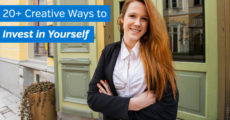 20+ Creative Ways to Invest in Yourself
