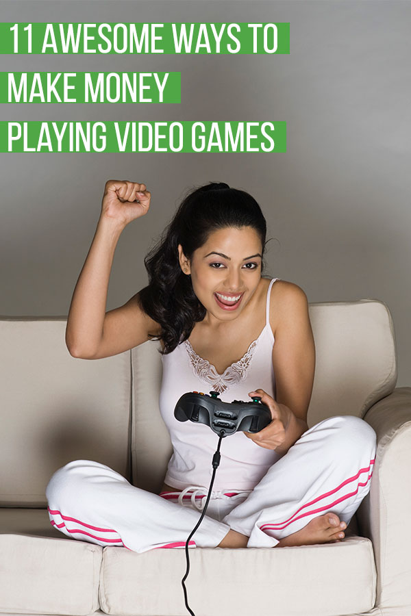 11 Awesome Ways to Make Money Playing Video Games. Earn extra cash in your spare time by playing games on your favorite console, PC, or on a tablet or phone. In addition to side hustles to make a little extra money, some of the methods covered in this article could generate a legit full-time income without the need for a traditional job. #makemoney #makingmoney #sidehustle