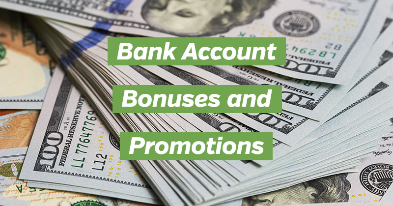 Best Bank Account Bonuses and Promotions