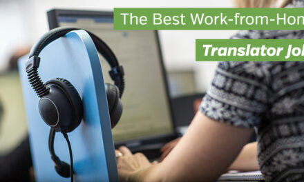 The Best Work-from-Home Translator Jobs