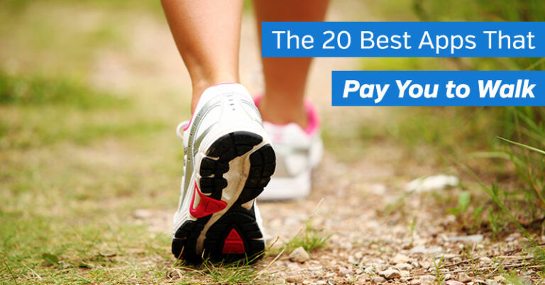 The 20 Best Apps That Pay You to Walk