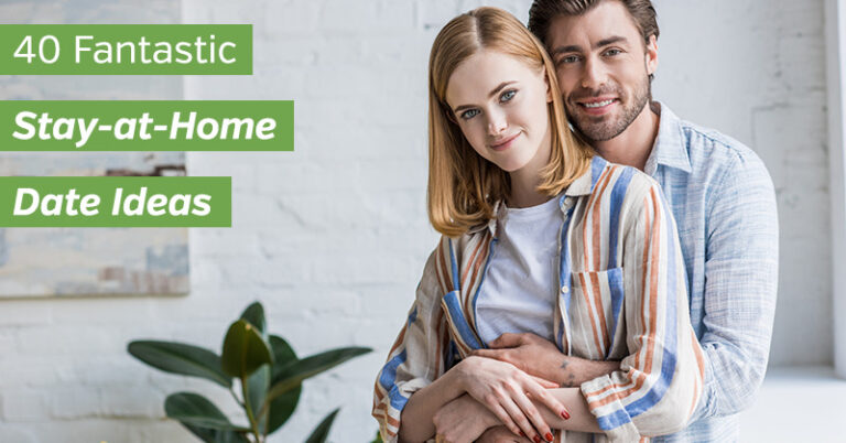 40 Fantastic Stay at Home Date Ideas for Couples