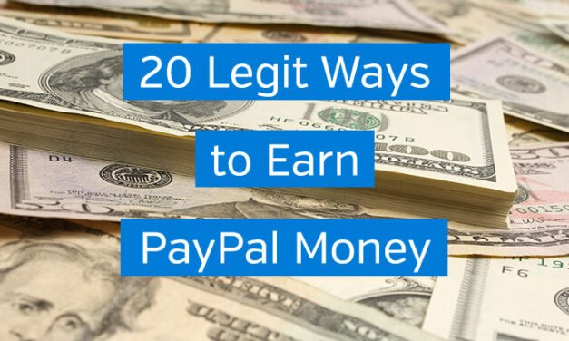 20 Legit Ways to Earn PayPal Money