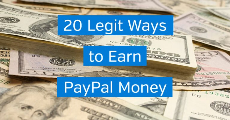 20 Legit Ways to Earn PayPal Money