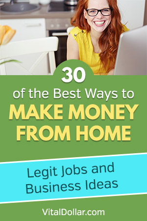 3o of the Best Ways to Make Money from Home