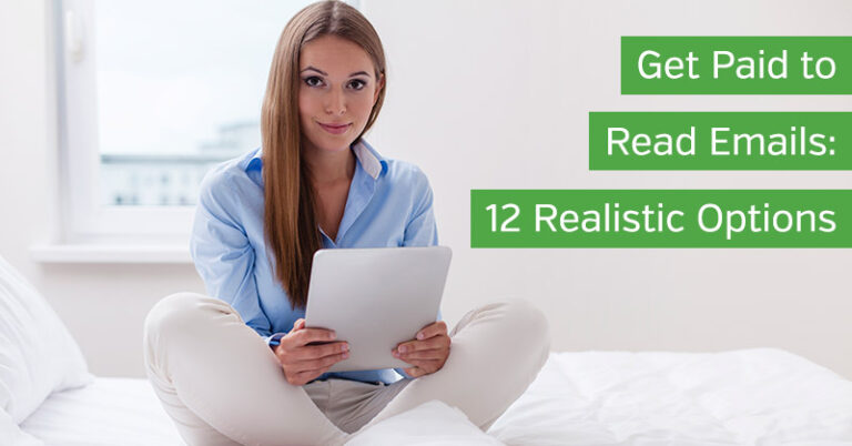 Get Paid to Read Emails: 12 Realistic Options