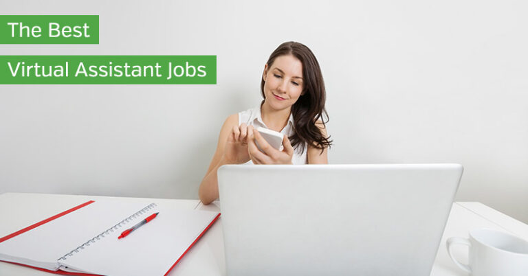 The Best Virtual Assistant Jobs to Make Money from Home