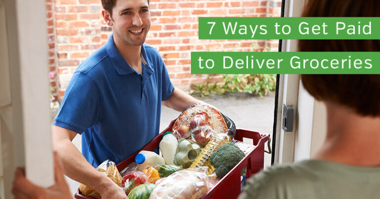 7 Ways to Get Paid to Deliver Groceries