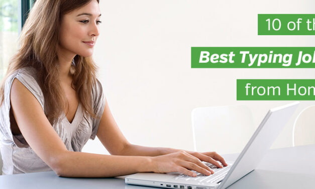 10 of the Best Typing Jobs from Home