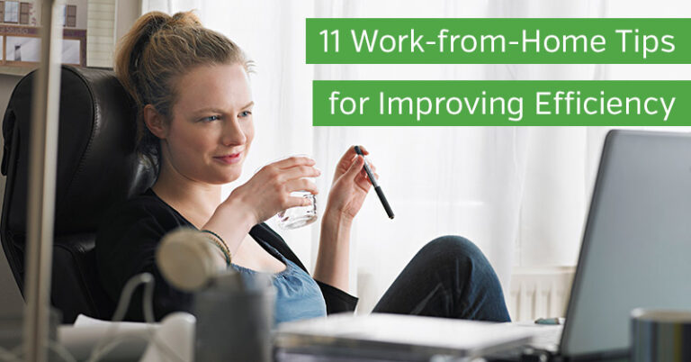 11 Work-from-Home Tips for Improving Efficiency