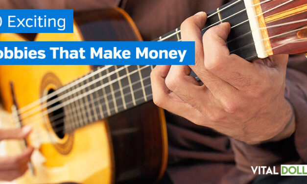 50 Exciting Hobbies That Make Money