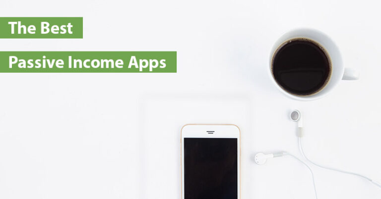 20 of the Best Passive Income Apps