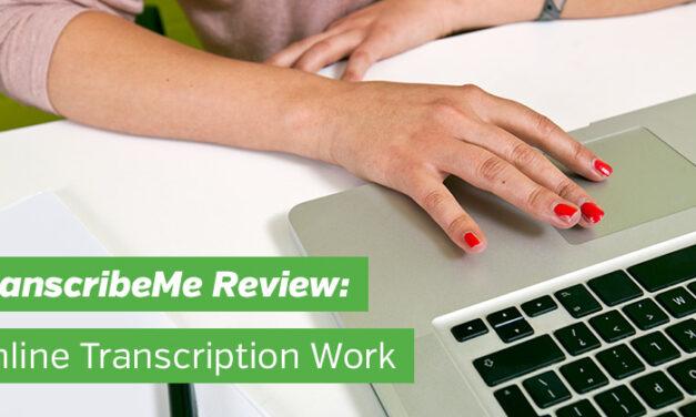 TranscribeMe Review: Online Transcription Work