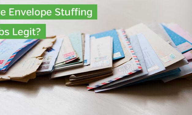 Are Envelope Stuffing Jobs Legit?
