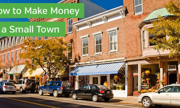 How to Make Money In a Small Town
