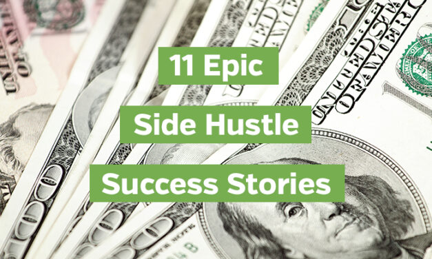 11 Epic Side Hustle Success Stories