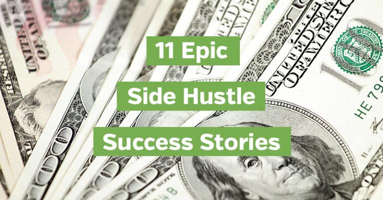 11 Epic Side Hustle Success Stories