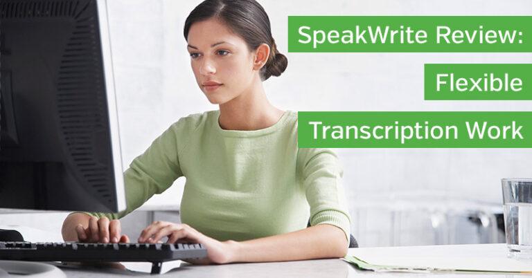SpeakWrite Review: Is It a Legit Way to Make Money?